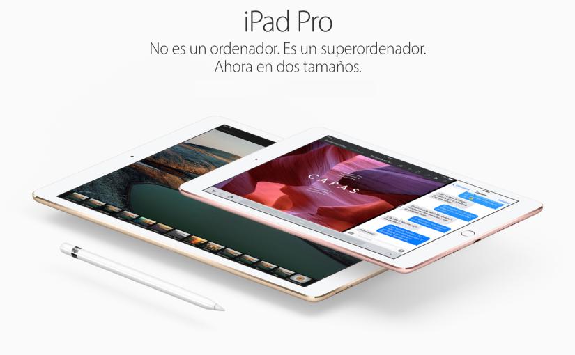 iPad Pro de 9,7 pulgadas, más enmenos